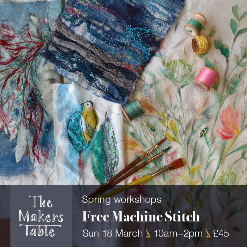 free machine stitch workshop - the makers table