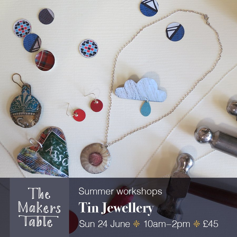 tin jewellery workshops - the makers table